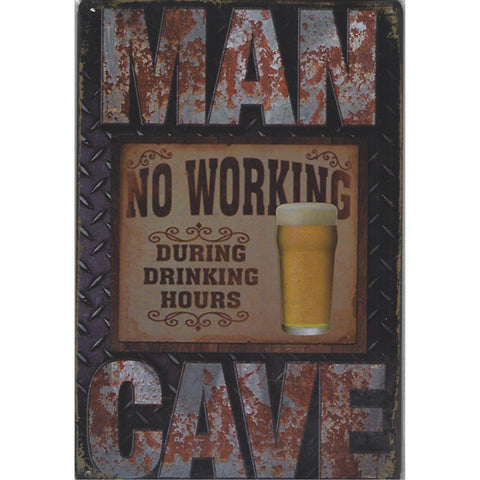 Man Cave No Working Tin Sign-Mr Revhead