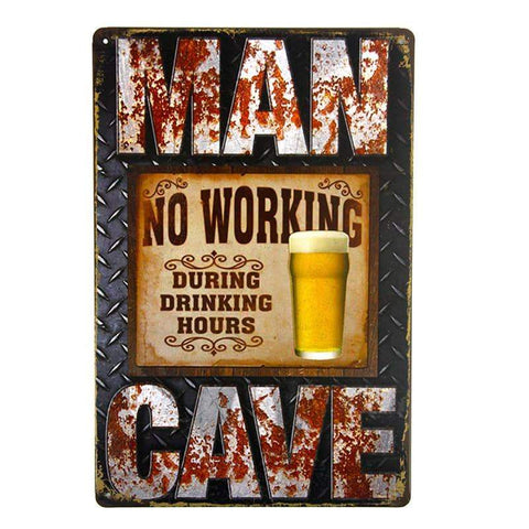 Man Cave No Working Tin Sign-mightymoo