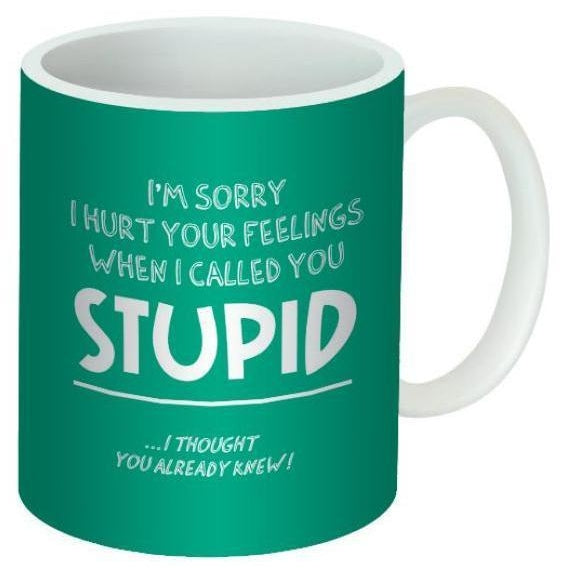 Mug I'm Sorry Stupid-Mr Revhead