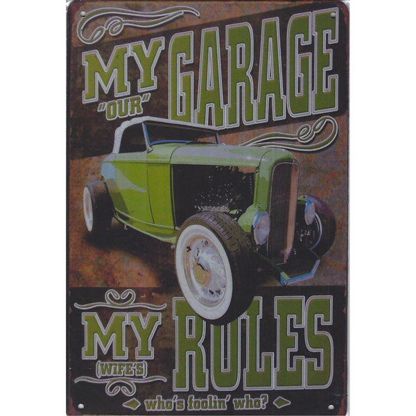 My Garage My Rules Not Quite Tin Sign-Mr Revhead