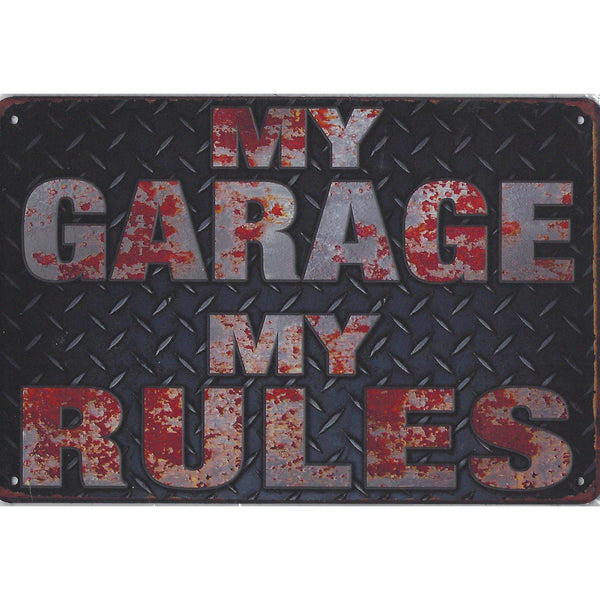 My Garage My Rules Tin Sign-Mr Revhead