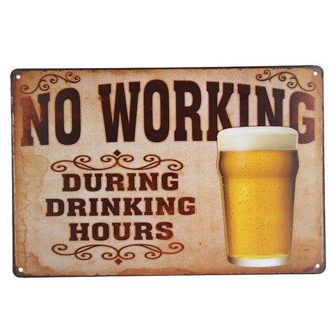 No Working During Drinking Hours Tin Sign-Mr Revhead
