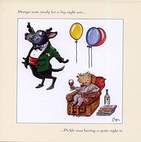 """Mango was ready for a big night out"" Funny dog themed greeting card with envelope by Bryn Parry. Features cartoon dogs in domestic scenario"