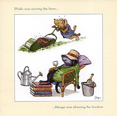 "Gardening greeting card. ""Pickle was mowing the lawn...Mango was planting the borders"" by Bryn Parry."