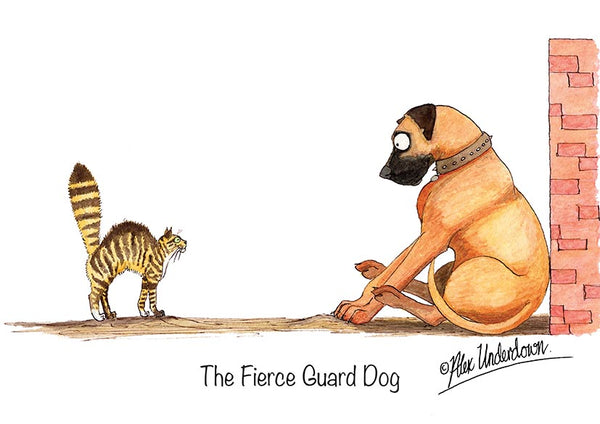 "Cat and Dog greeting card ""The Fierce Guard Dog"" by Alex Underdown."