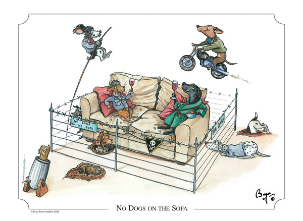 Dog cartoon signed limited edition print. No Dogs on the Sofa by Bryn Parry
