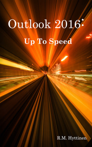 Outlook 2016: Up to Speed (PDF)