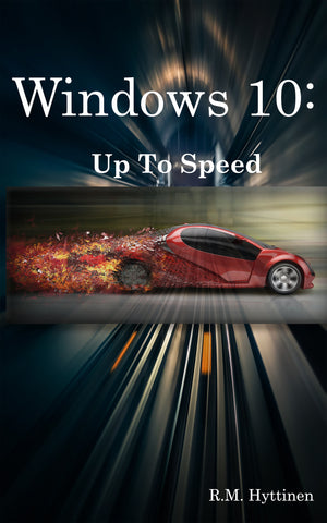 Windows 10: Up to Speed (PDF)