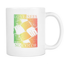 Love Sees No Color Multi Color White Mug