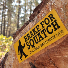 Brake for Sasquatch Sticker
