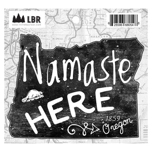Namaste Here Oregon Sticker