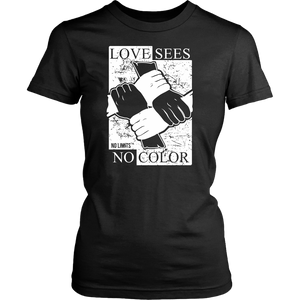 Love Sees No Color Bound Fist District Women's Shirt  by No Limits