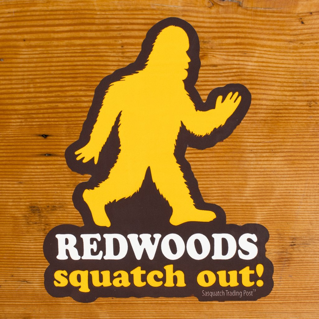 Squatch Out Redwoods Sticker