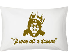 "Custom Notorious Big/Biggie ""It Was All A Dream"" Pillow Case - Ourt - 2"