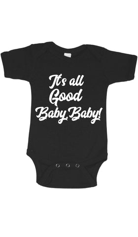 "BIGGIE ""IT'S ALL GOOD BABY BABY"" ONESIE - Ourt"