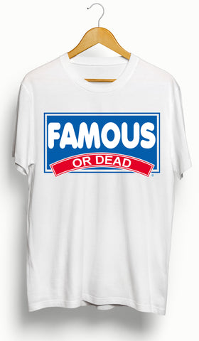 Famous or Dead Breakfast T-shirt