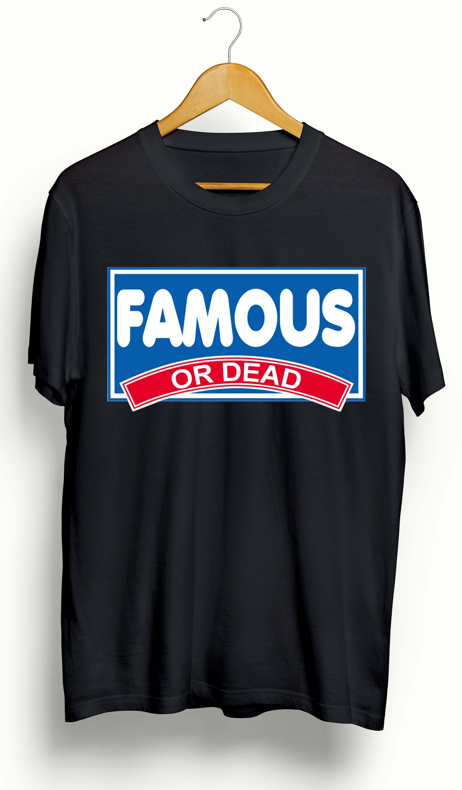 Famous or Dead Breakfast T-shirt - Ourt