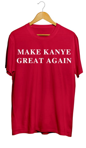 Make Kanye Great Again/Kanye West/Donald Trump T-Shirt - Ourt