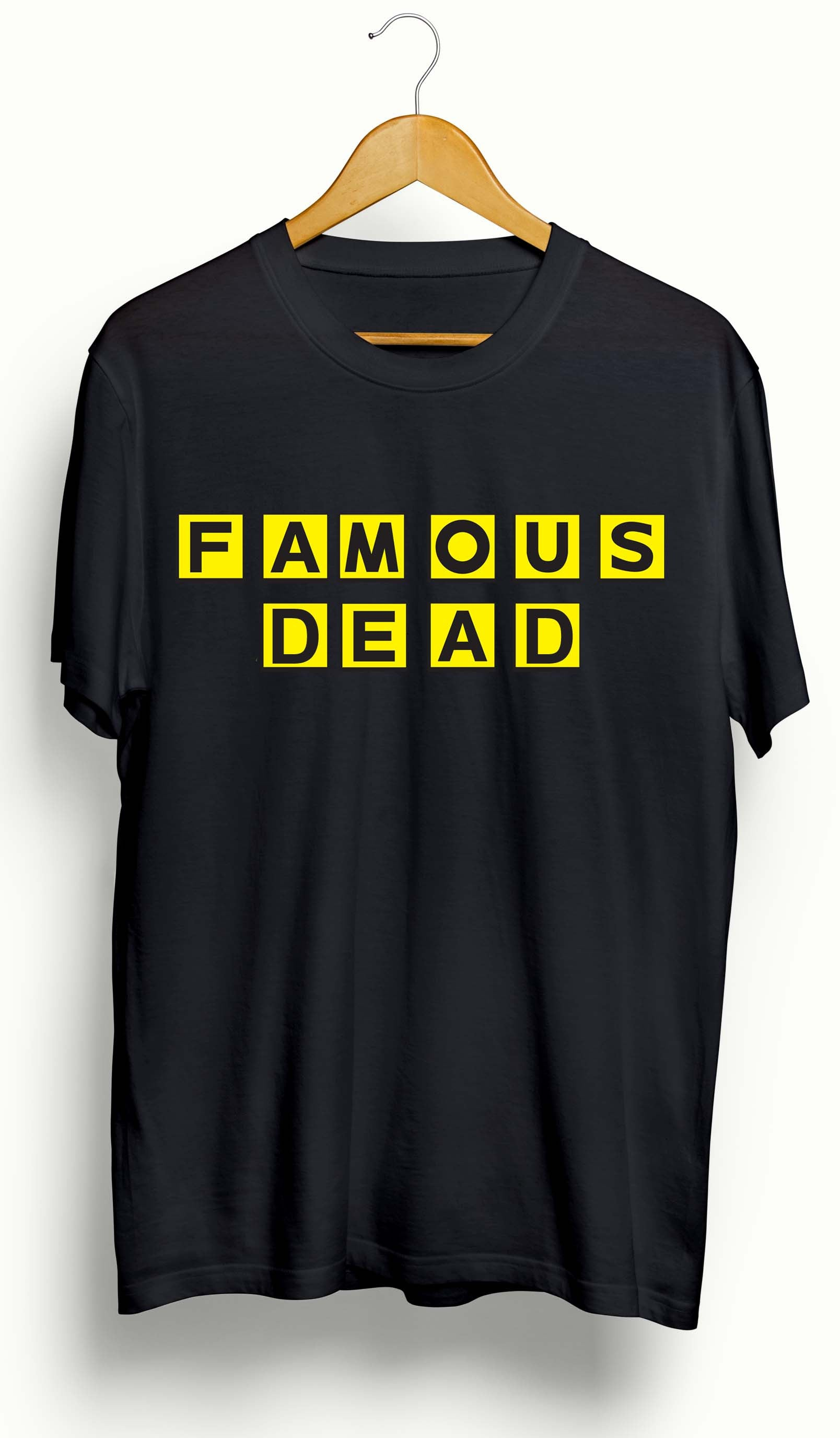 Famous or Dead Trap House T-shirt - Ourt