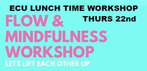 COMPLETED:  ECU Flow and Mindfulness - Thurs 22nd Nov