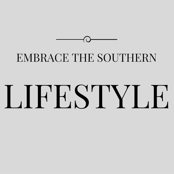 Embrace the Southern Lifestyle with Only Southern Made