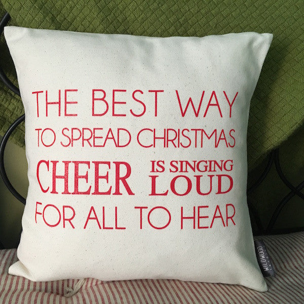 "Best Way to Spread Christmas Cheer Throw Pillow, 12""x12"" - Only Southern Made"