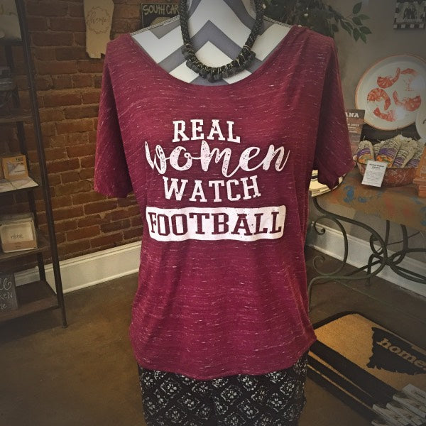 Real Women Watch Football Slouchy T-Shirt, Maroon