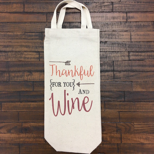 Thankful for You and Wine, Single Wine Tote Bag with Handle - Only Southern Made