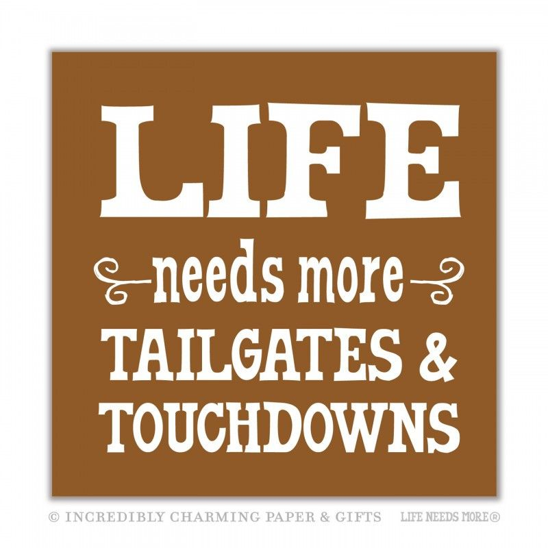 Beverage Napkins, Life Needs More Tailgates & Touchdowns - Only Southern Made