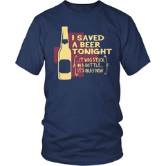 Beer Shirt - I Saved A Beer! - snazzyshirtz.com