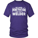Welder T-Shirt Design - Get Good Penetration
