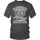 School Bus Driver T-Shirt Design - Forever My Title