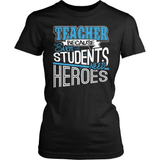 Teacher T-Shirt Design - Students Need Heroes