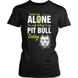 Pit Bull T-Shirt Design - Leave Me Alone