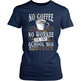 School Bus Driver T-Shirt Design - No Coffee
