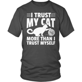 Cat T-Shirt Design - I Trust My Cat