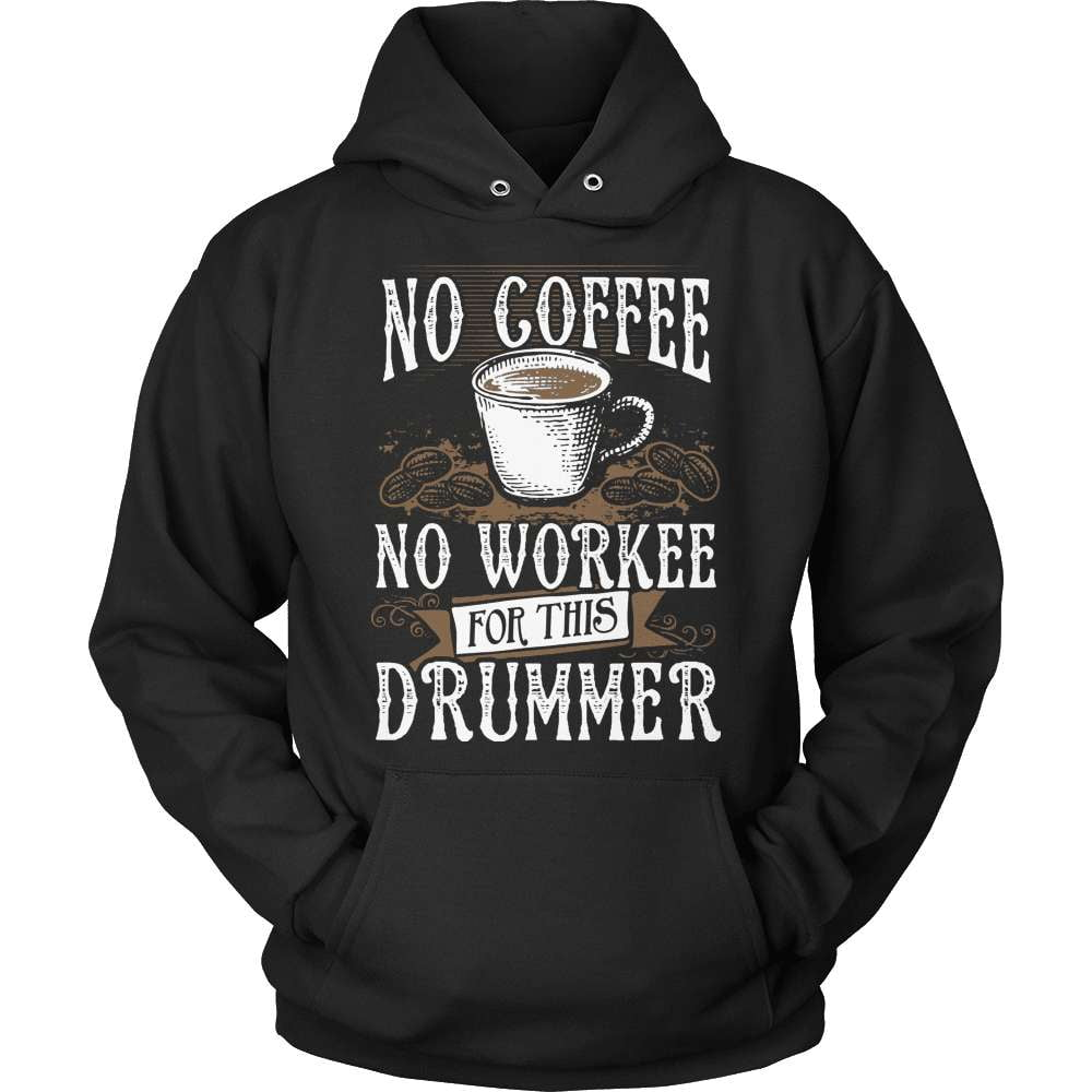 Drummer T-Shirt Design - No Coffee No Workee - snazzyshirtz.com
