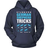 GSD T-Shirt Design - Stubborn GSD Tricks