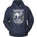 Bulldog T-Shirt Design - Three Things You Don't Mess With