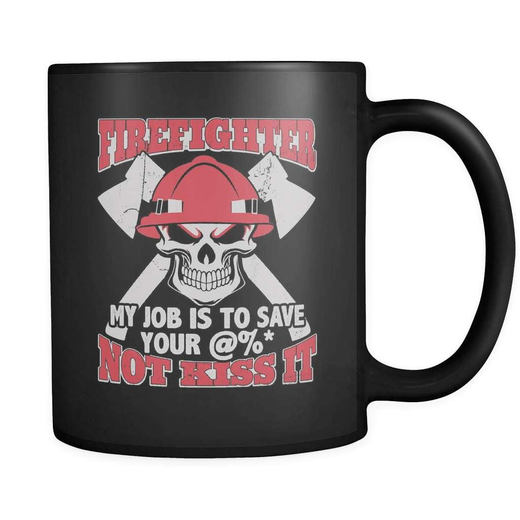 Save Your Ass - Luxury Firefighter Mug