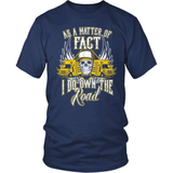 School Bus Driver T-Shirt Design - I Do Own The Road!