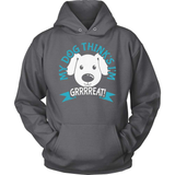 Dog T-Shirt Design - My Dog Thinks I'm Grrreat