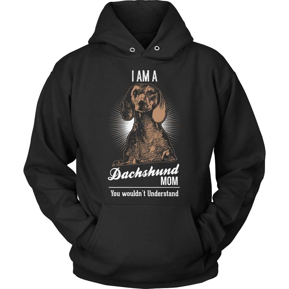 Dachshund T-Shirt Design - Dachshund Mom Wouldn't Understand - snazzyshirtz.com