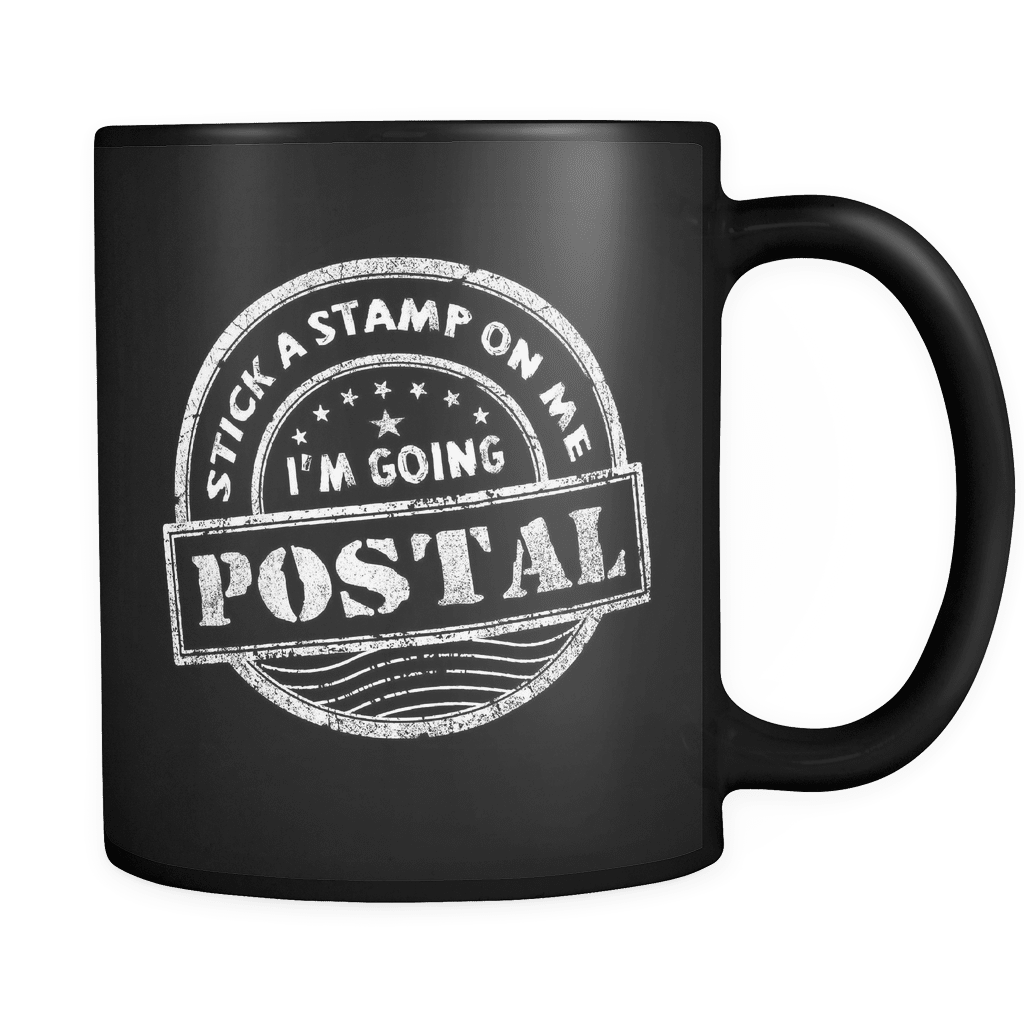 I'm Going Postal - Luxury Mail Carrier Mug