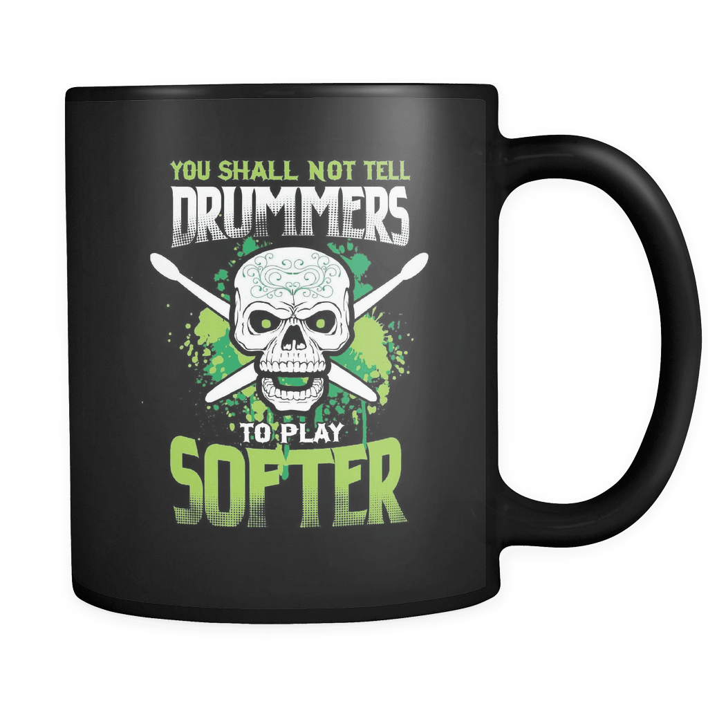 You Shall Not Tell Drummers - Luxury Mug