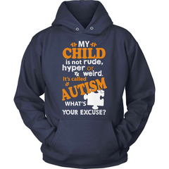 Autism Shirt - What's Your Excuse - snazzyshirtz.com
