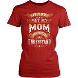 Country T-Shirt Design - If You Met My Mom