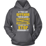 Police T-Shirt Design - If This Line Offends You