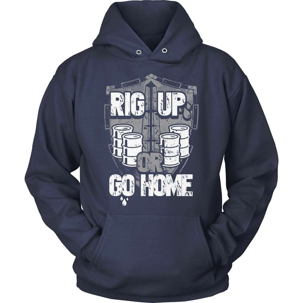 Oil Worker T-Shirt Design - Rig Up Or Go Home!