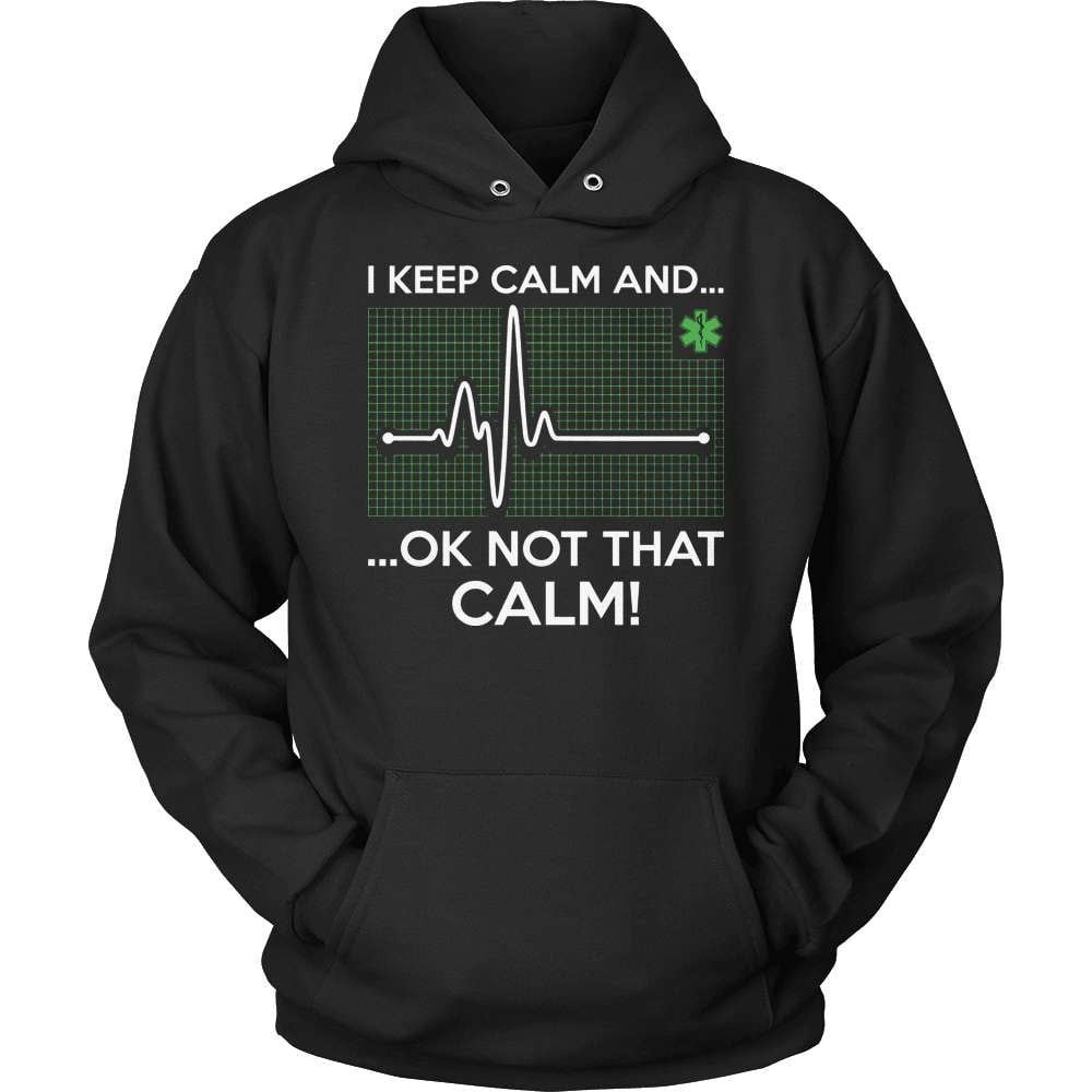 EMT T-Shirt Design - NOT That Calm!